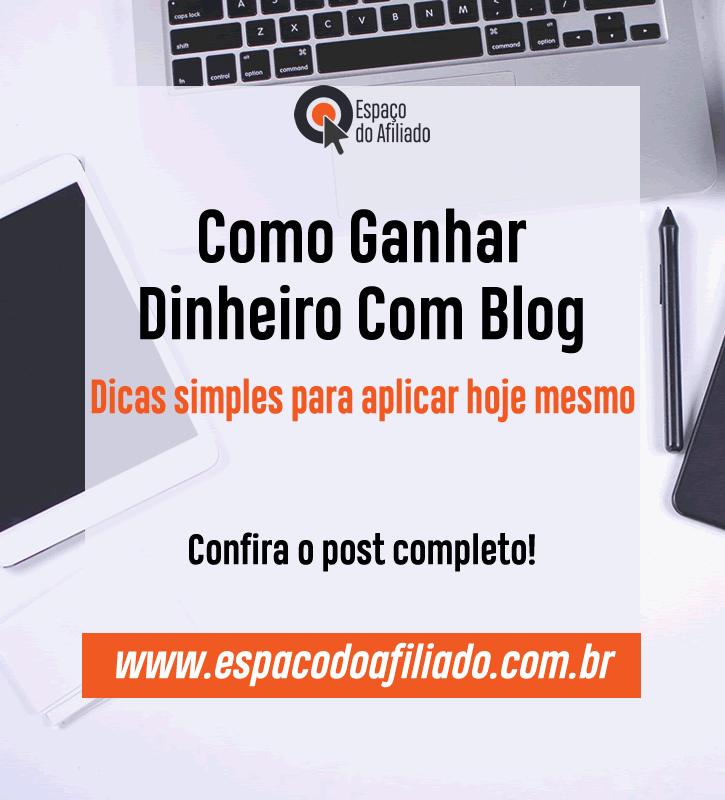 Como ganhar dinheiro com blog - Dicas simples para aplicar hoje mesmo